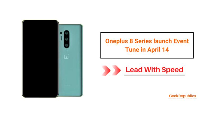 OnePlus 8 series Launch